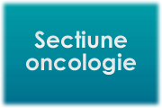 Sectiune oncologie